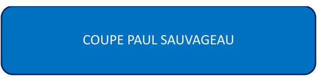 COUPE PAUL SAUVAGEAU